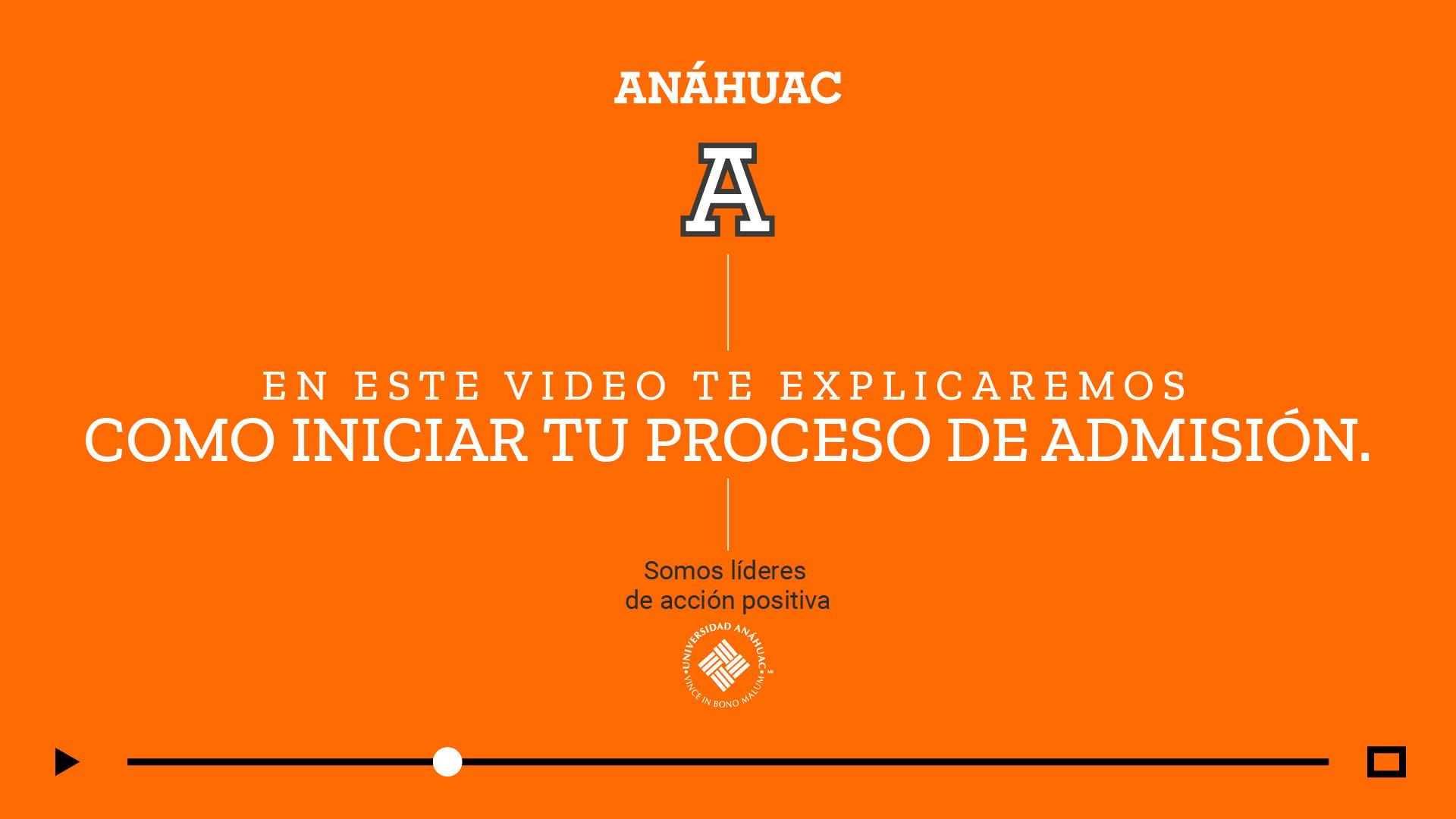 Universidad Anáhuac Puebla proceso de admisión
